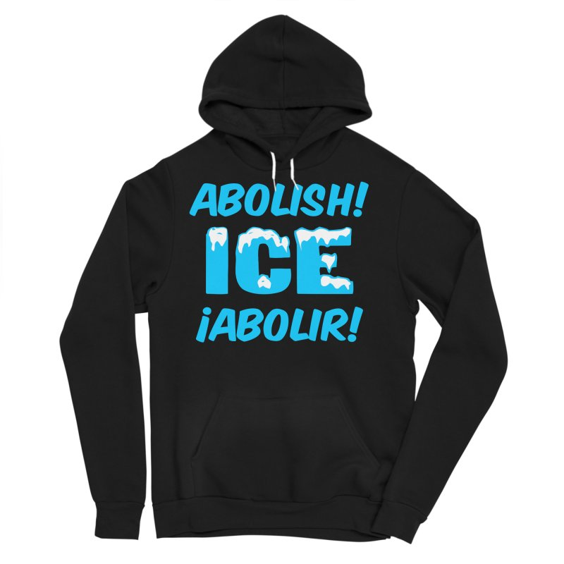 Abolish I.C.E. (Men's & Women's) Men's Sponge Fleece Pullover Hoody by NPHA.SHOP