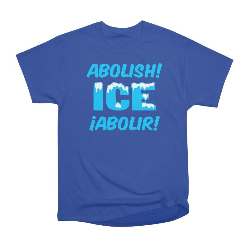 Abolish I.C.E. (Men's & Women's) Women's Heavyweight Unisex T-Shirt by NPHA.SHOP