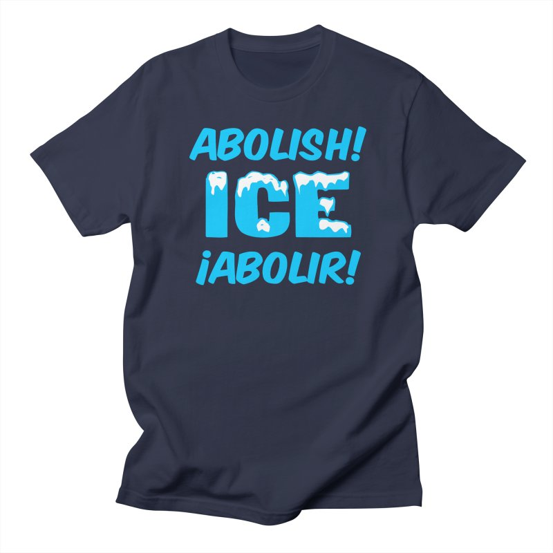 Abolish I.C.E. (Men's & Women's) Men's Regular T-Shirt by NPHA.SHOP
