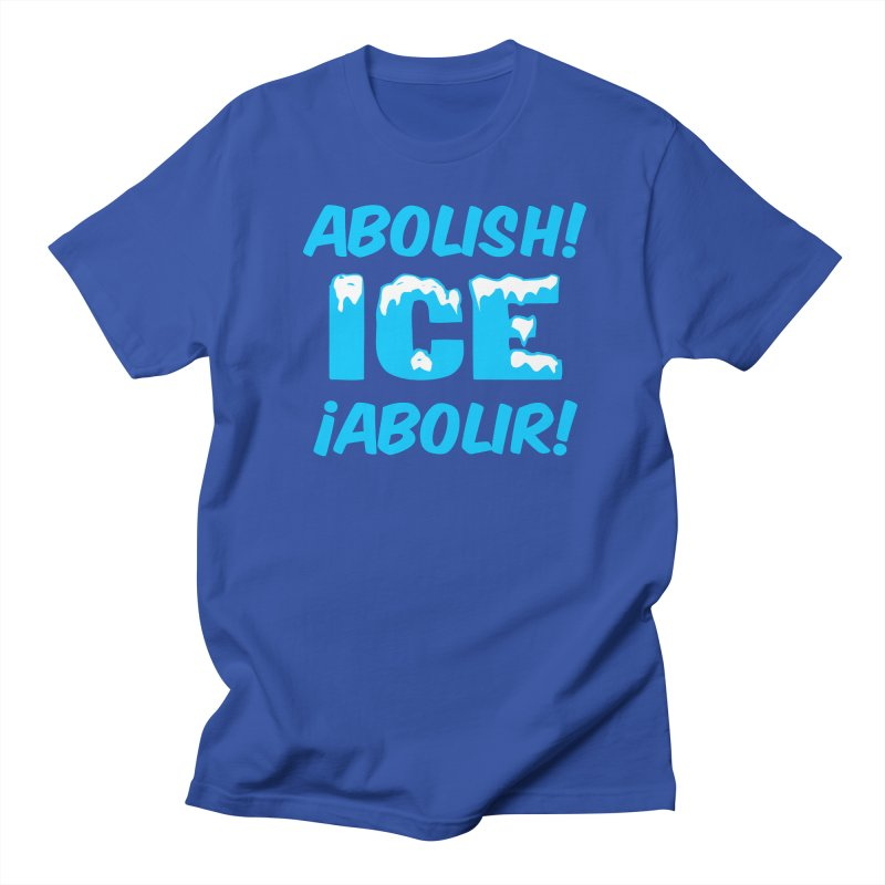 Abolish I.C.E. (Men's & Women's) Women's Regular Unisex T-Shirt by NPHA.SHOP