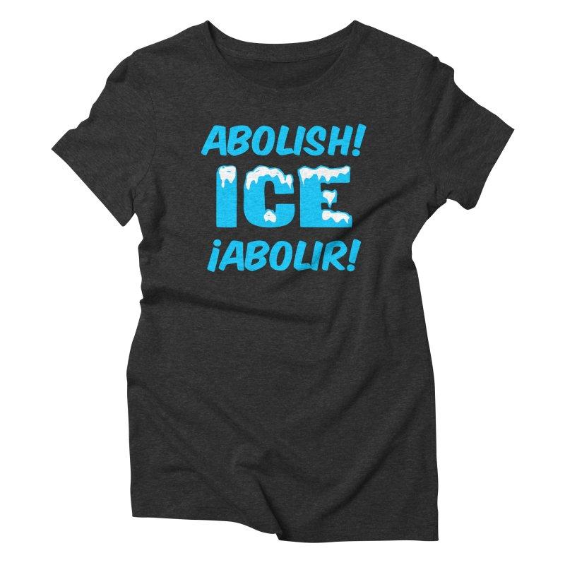 Abolish I.C.E. (Men's & Women's) Women's Triblend T-Shirt by NPHA.SHOP