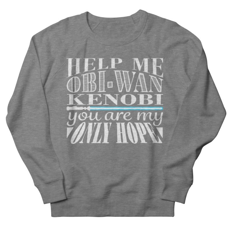 Help Me! Women's French Terry Sweatshirt by nrdshirt's Shop