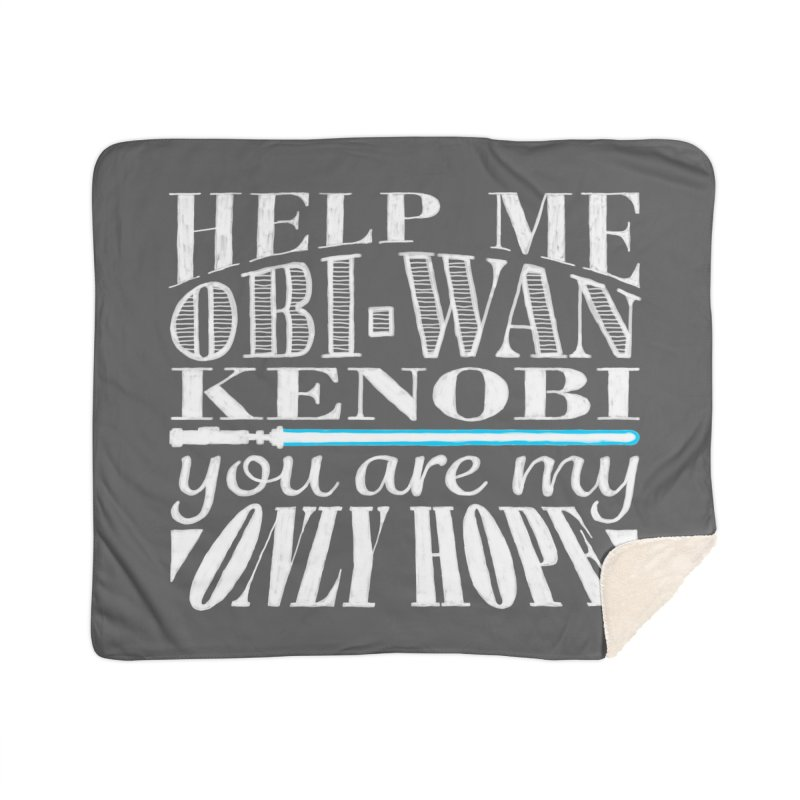 Help Me! Home Sherpa Blanket Blanket by nrdshirt's Shop