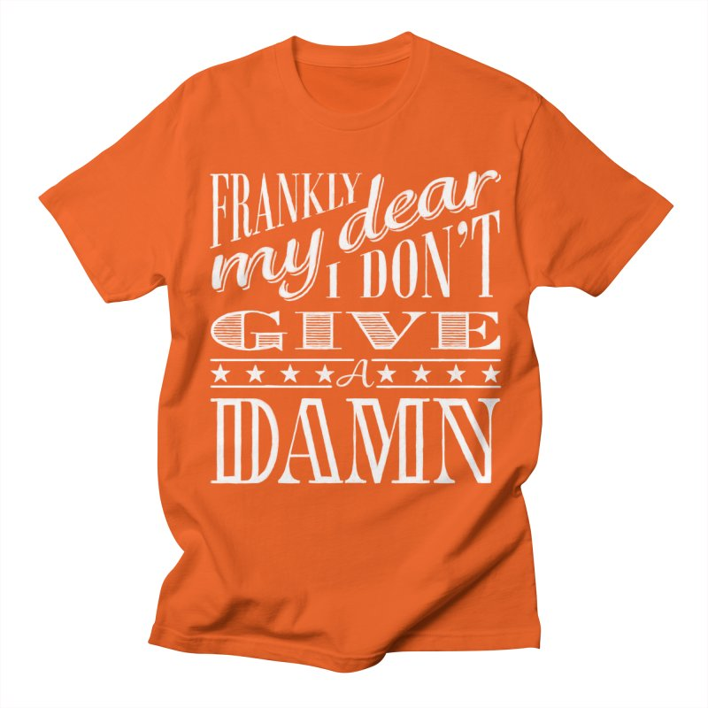 Frankly My Dear Men's T-Shirt by nrdshirt's Shop