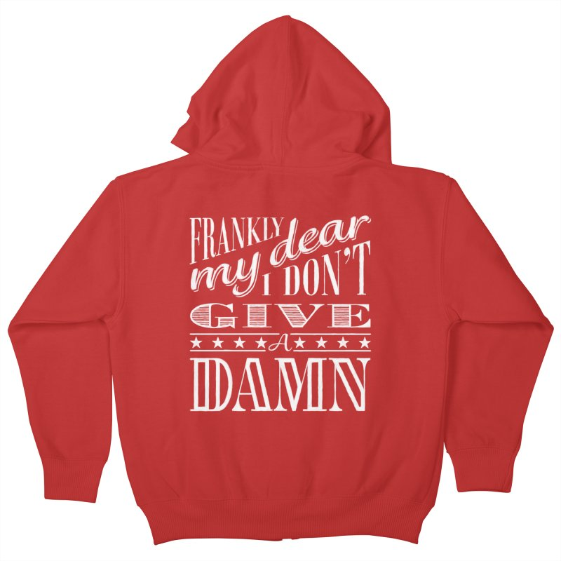 Frankly My Dear Kids Zip-Up Hoody by nrdshirt's Shop
