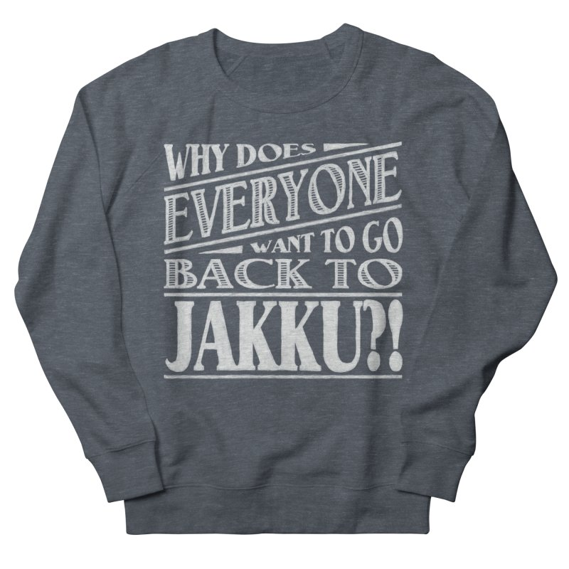 Back To Jakku Men's Sweatshirt by nrdshirt's Shop