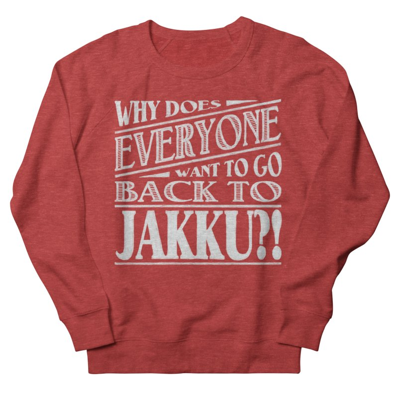 Back To Jakku Men's Sweatshirt by nrdshirt's Shop
