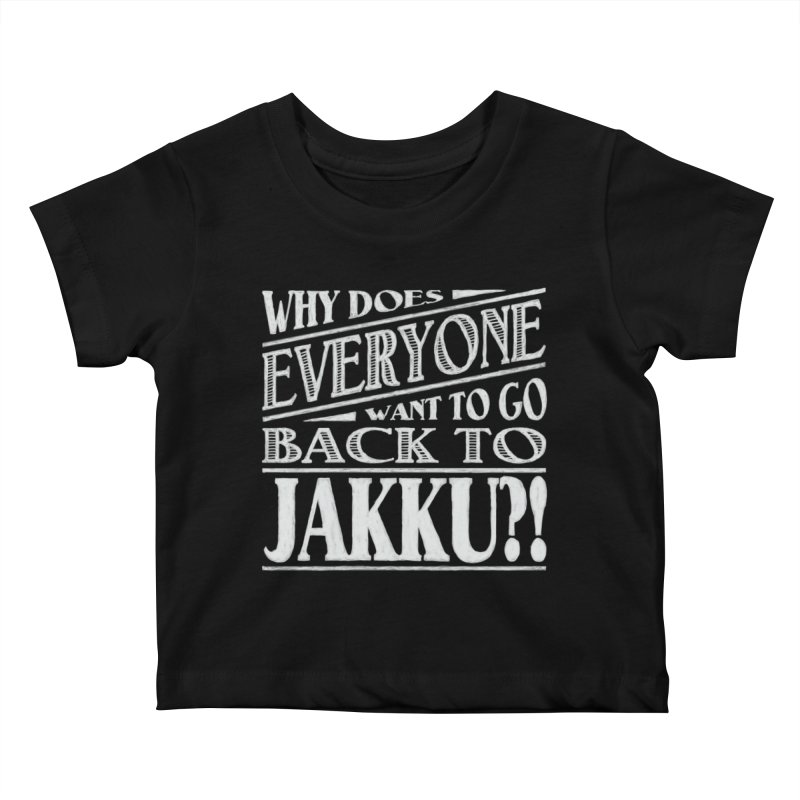 Back To Jakku Kids Baby T-Shirt by nrdshirt's Shop