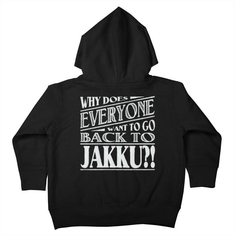 Back To Jakku Kids Toddler Zip-Up Hoody by nrdshirt's Shop