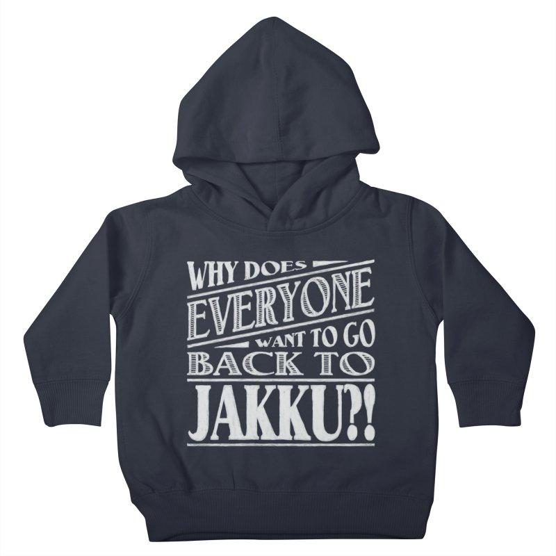 Back To Jakku Kids Toddler Pullover Hoody by nrdshirt's Shop