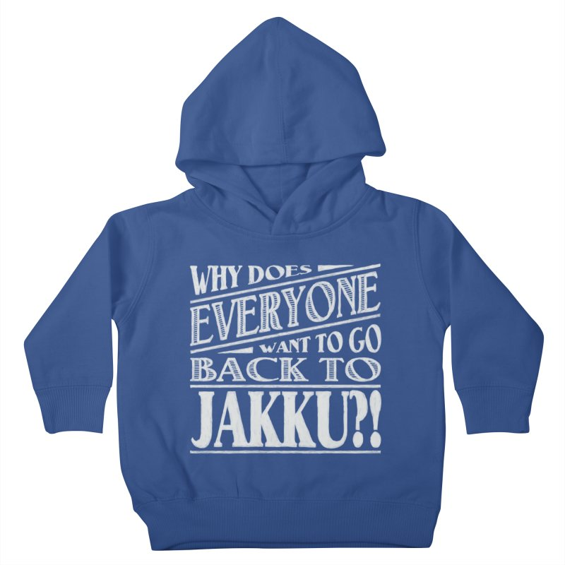 Back To Jakku Kids Toddler Pullover Hoody by nrdshirt's Shop