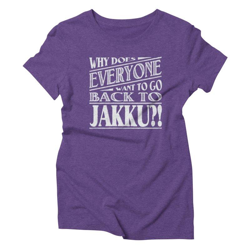 Back To Jakku Women's Triblend T-Shirt by nrdshirt's Shop