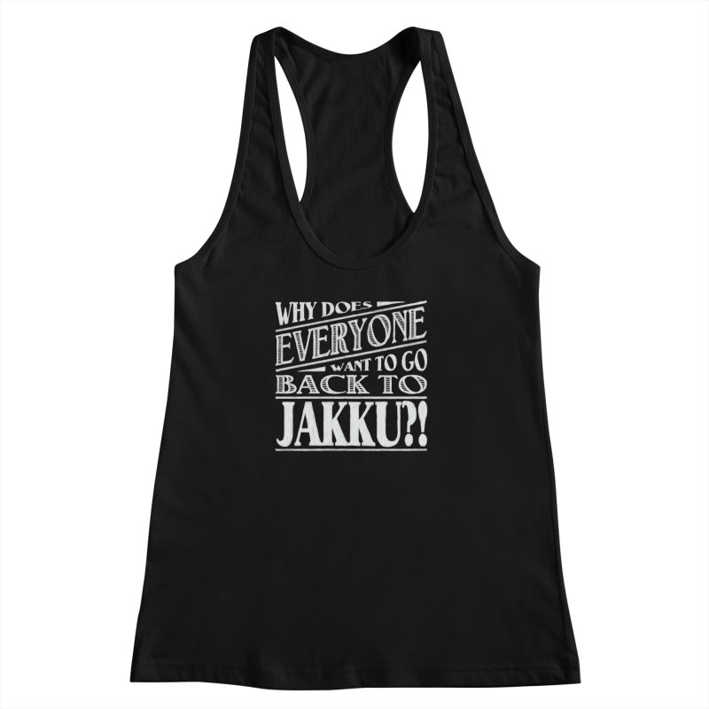 Back To Jakku Women's Racerback Tank by nrdshirt's Shop