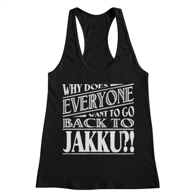 Back To Jakku Women's Racerback Tank by nrdshirt's Shop