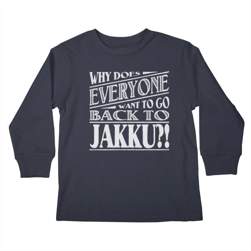 Back To Jakku Kids Longsleeve T-Shirt by nrdshirt's Shop
