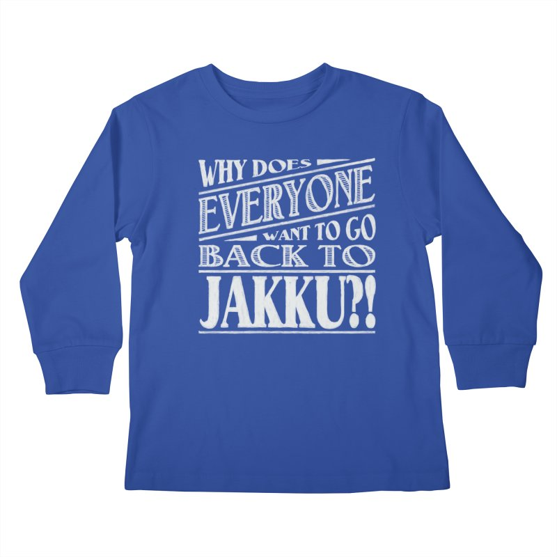 Back To Jakku Kids Longsleeve T-Shirt by nrdshirt's Shop