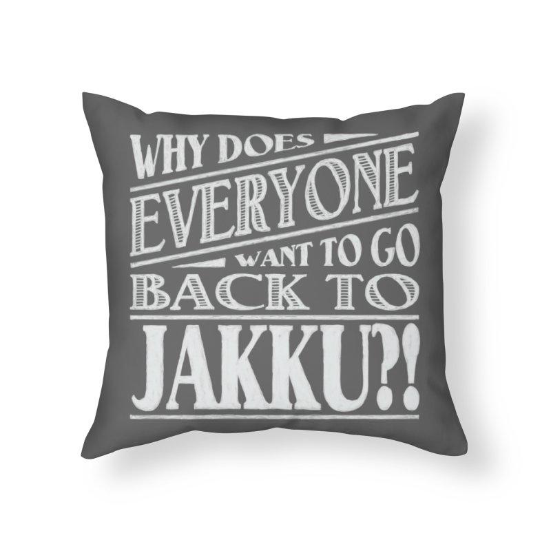 Back To Jakku Home Throw Pillow by nrdshirt's Shop