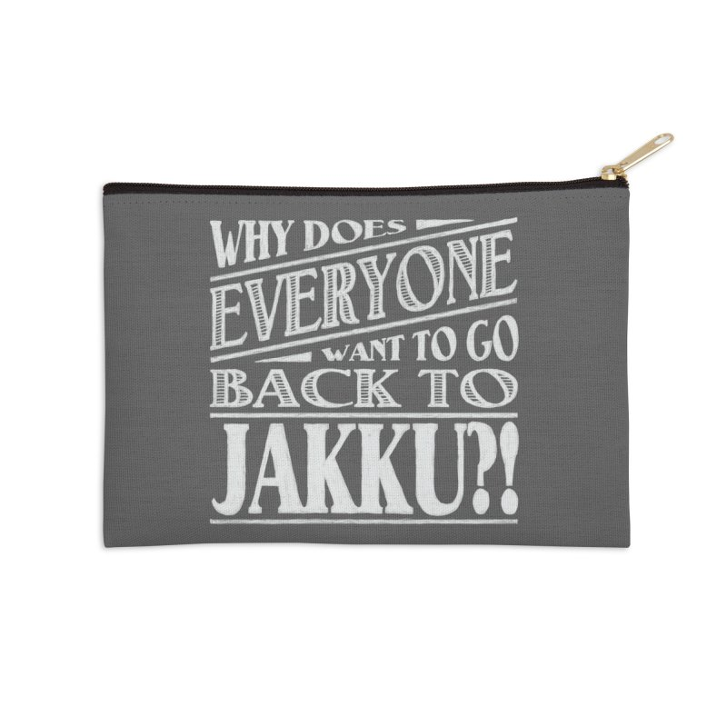 Back To Jakku Accessories Zip Pouch by nrdshirt's Shop