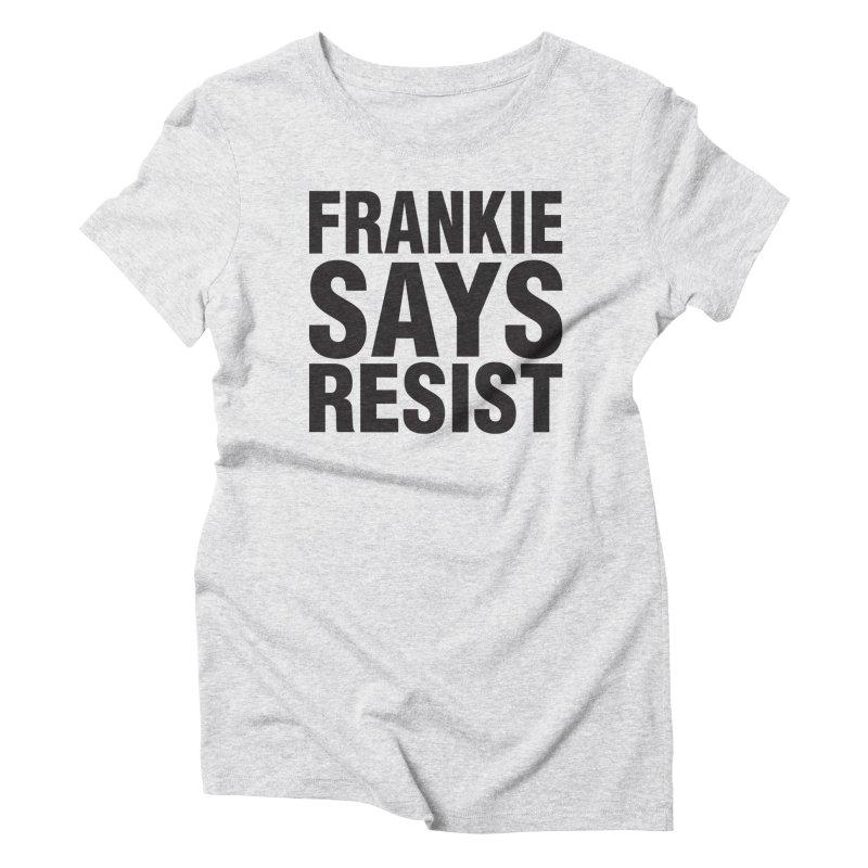 RESIST Women's Triblend T-Shirt by nshanemartin's Artist Shop