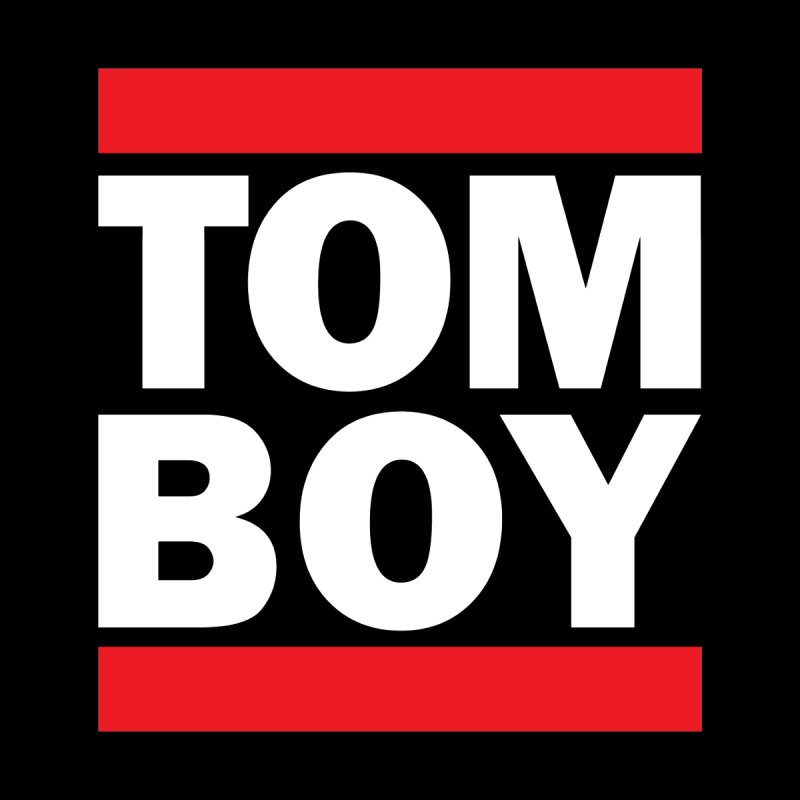TOM-BOY by nshanemartin's Artist Shop
