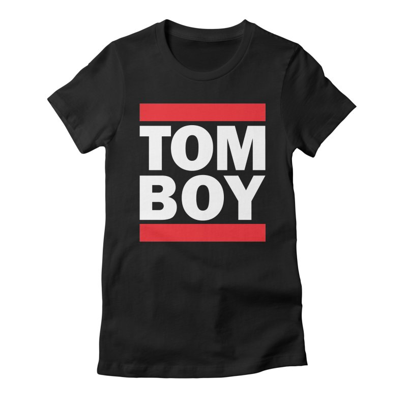 TOM-BOY Women's Fitted T-Shirt by nshanemartin's Artist Shop