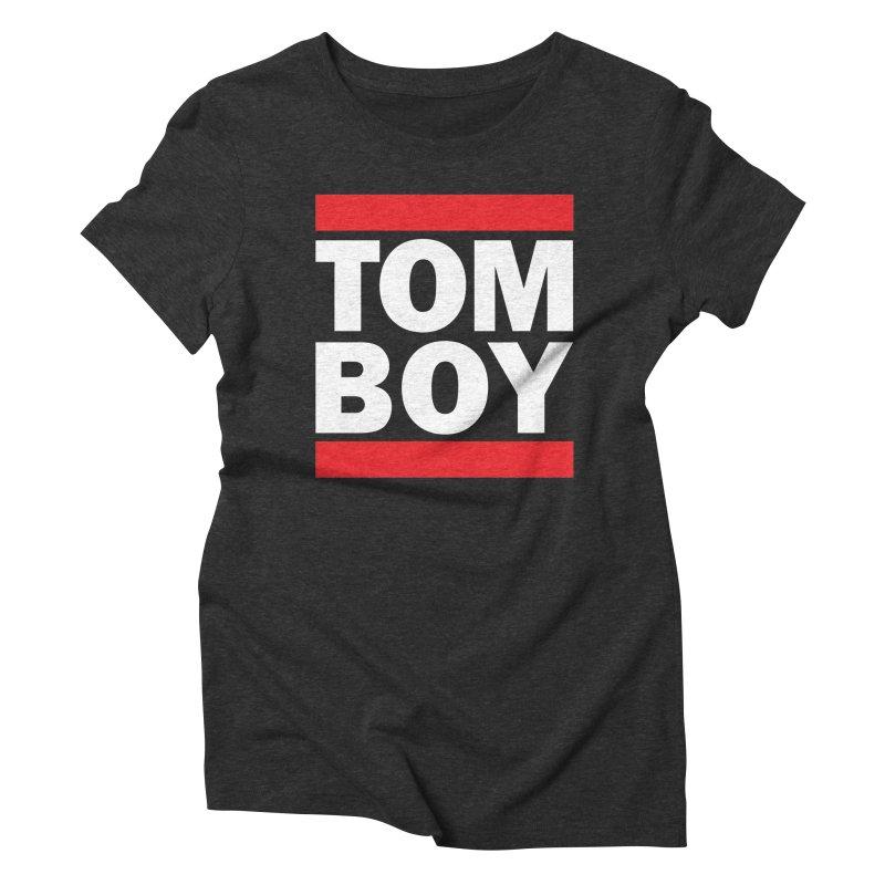 TOM-BOY Women's Triblend T-Shirt by nshanemartin's Artist Shop