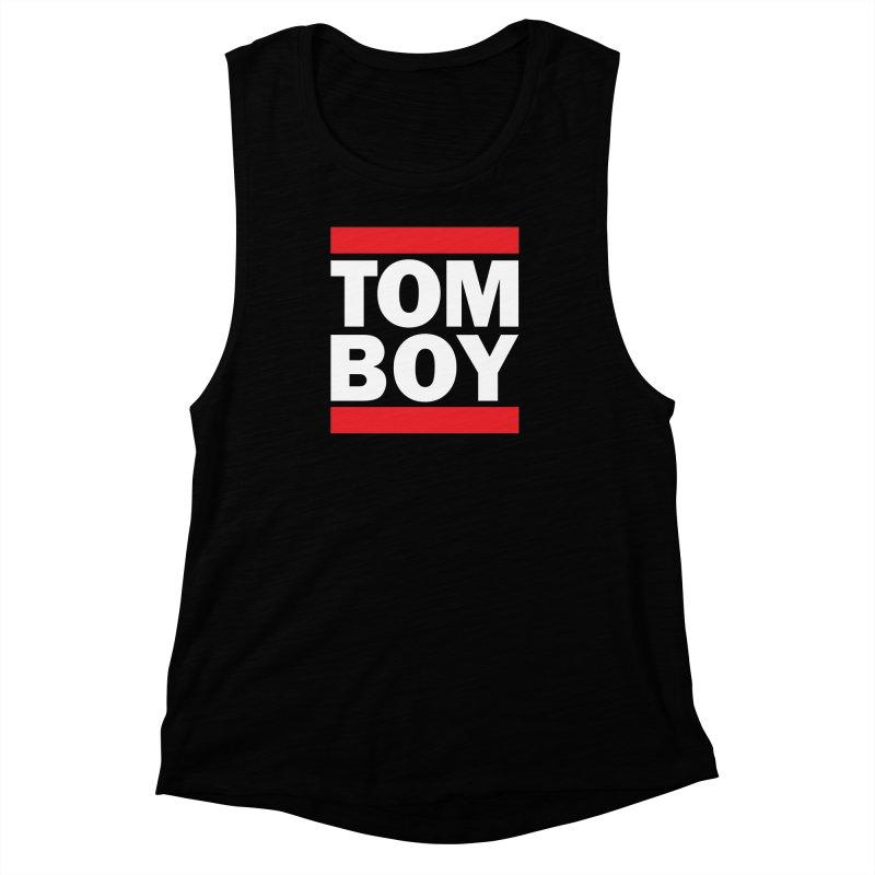 TOM-BOY Women's Muscle Tank by nshanemartin's Artist Shop