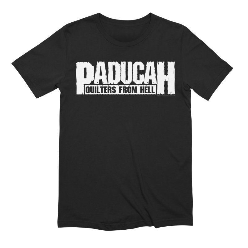 Paducah - Quilters From Hell Men's Extra Soft T-Shirt by N. Shane Martin's Fresh Prints