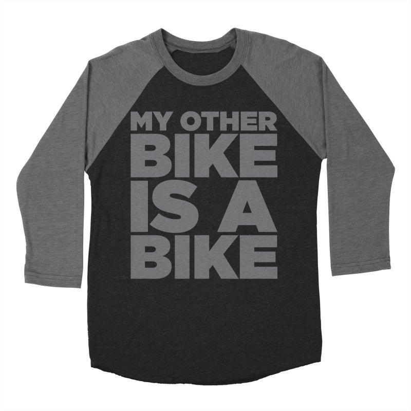 My Other Bike Is A Bike Women's Baseball Triblend T-Shirt by nshanemartin's Artist Shop