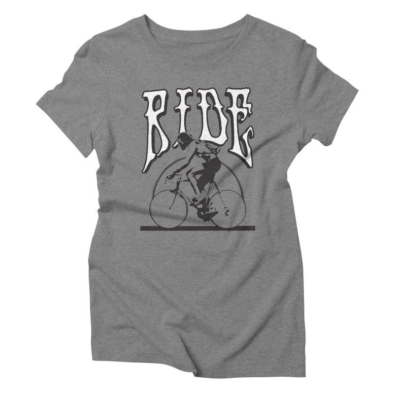 RIDE Women's Triblend T-Shirt by nshanemartin's Artist Shop