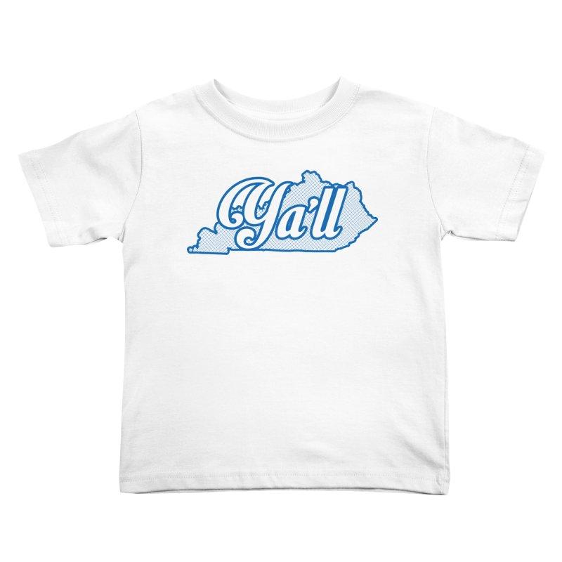 Kentucky Ya'll 1 Kids Toddler T-Shirt by nshanemartin's Artist Shop