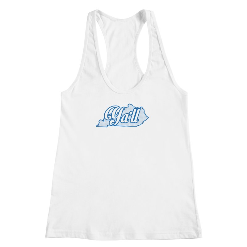 Kentucky Ya'll 1 Women's Racerback Tank by nshanemartin's Artist Shop