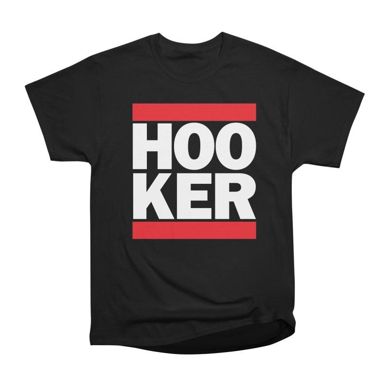 HOOKER Women's Heavyweight Unisex T-Shirt by nshanemartin's Artist Shop