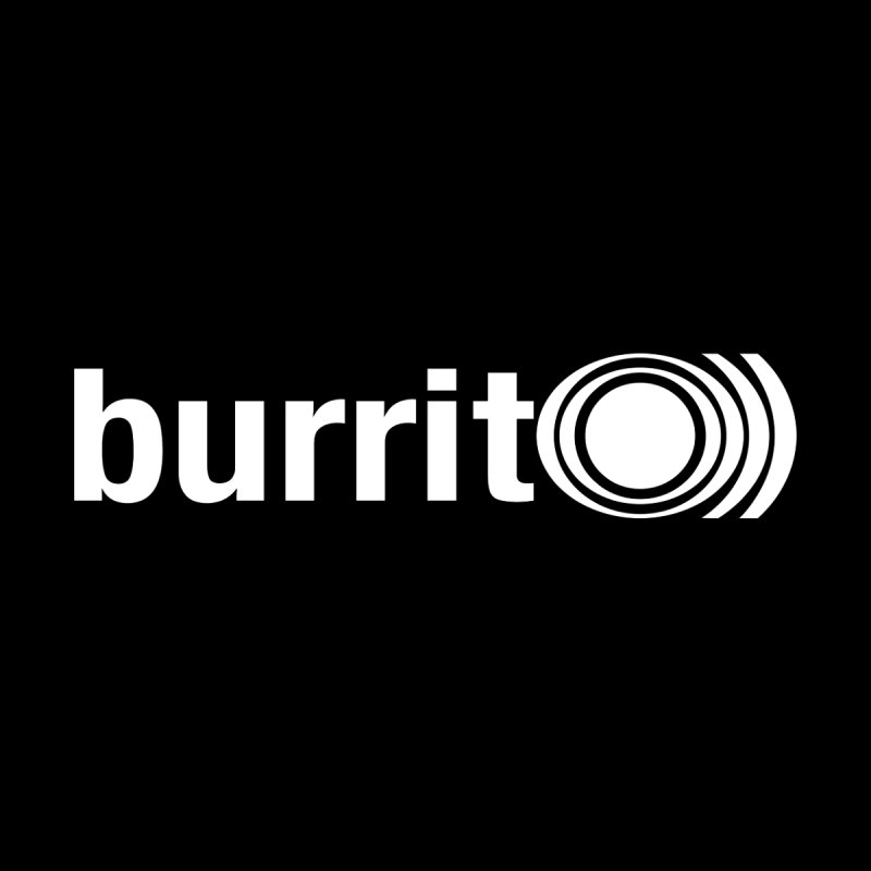 burrito)) None  by nshanemartin's Artist Shop