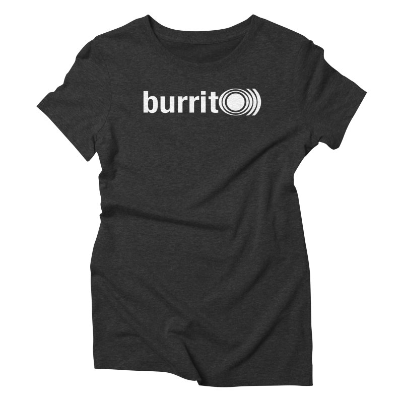 burrito)) Women's Triblend T-shirt by nshanemartin's Artist Shop