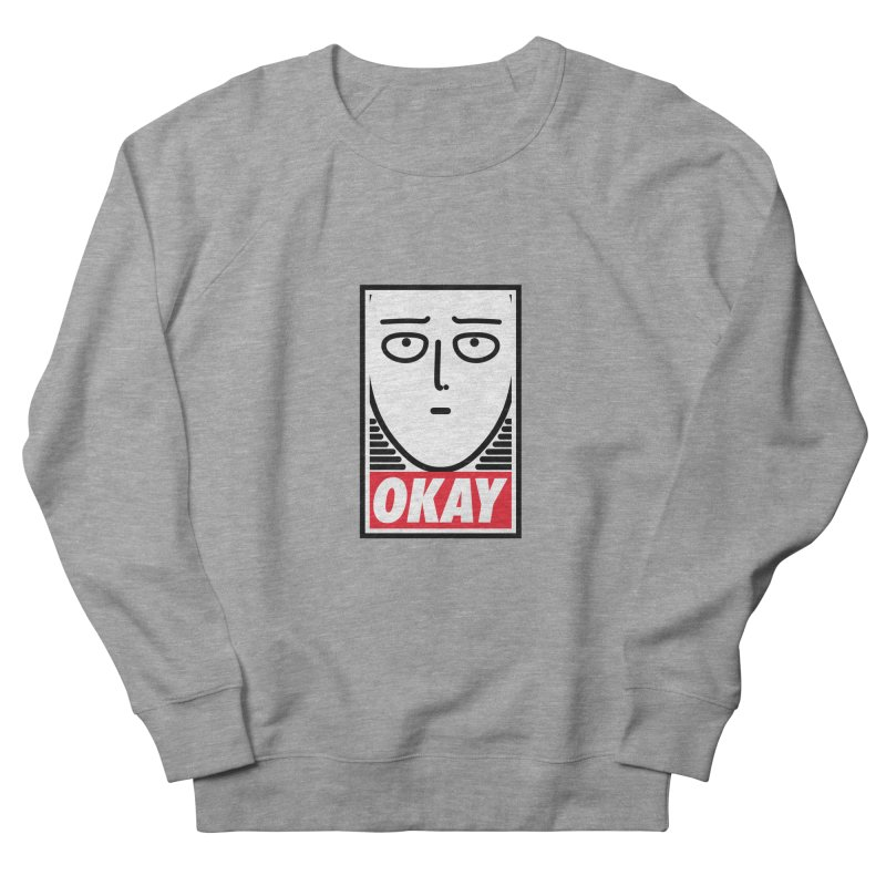OK. Women's Sweatshirt by ntesign's Artist Shop