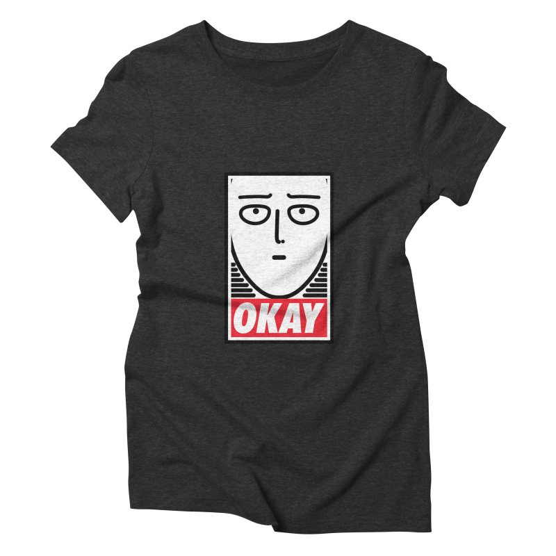 OK. Women's Triblend T-shirt by ntesign's Artist Shop