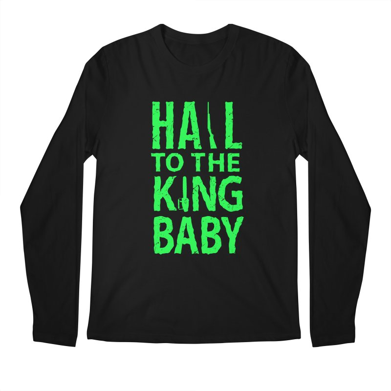Hail To The King Men's Longsleeve T-Shirt by Numb Skull