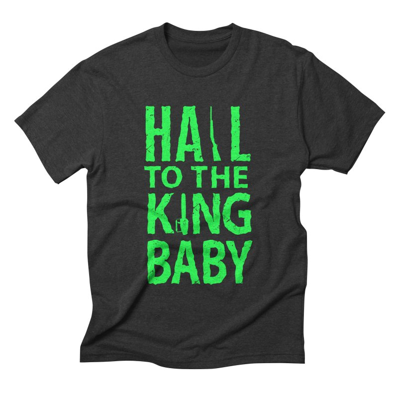 Hail To The King Men's Triblend T-shirt by Numb Skull