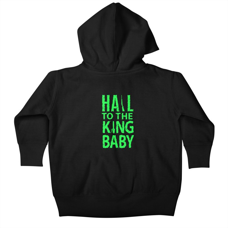Hail To The King Kids Baby Zip-Up Hoody by Numb Skull