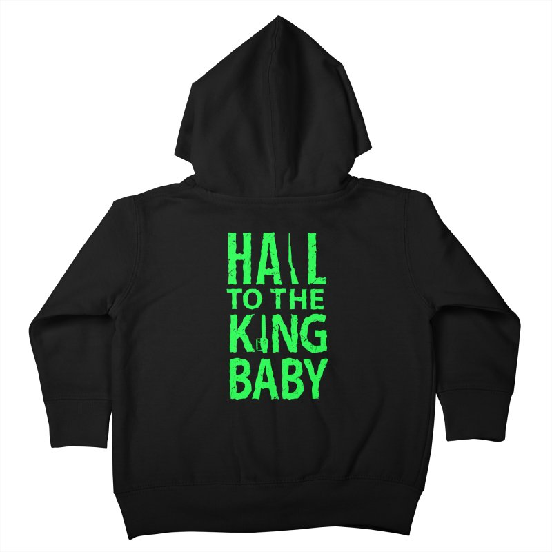 Hail To The King Kids Toddler Zip-Up Hoody by Numb Skull