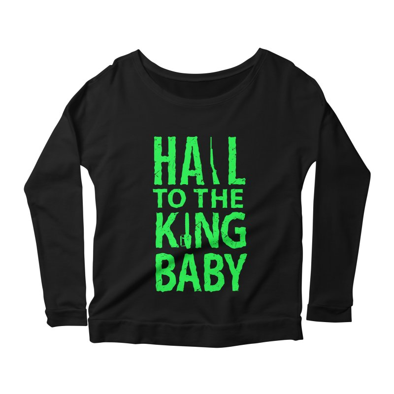 Hail To The King Women's Longsleeve Scoopneck  by Numb Skull