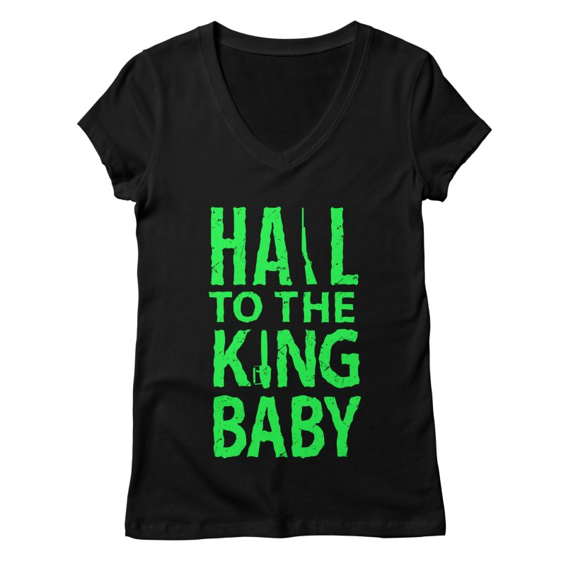 Hail To The King Women's V-Neck by Numb Skull