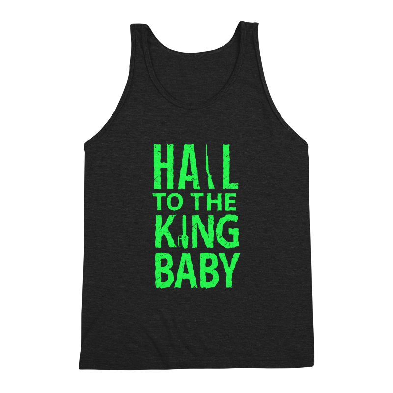 Hail To The King Men's Triblend Tank by Numb Skull