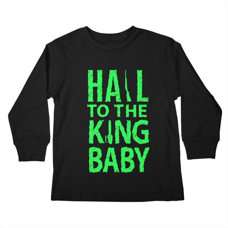 Hail To The King Kids Longsleeve T-Shirt by Numb Skull