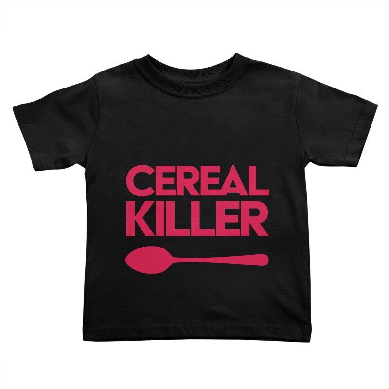 Cereal Killer Kids Toddler T-Shirt by Numb Skull