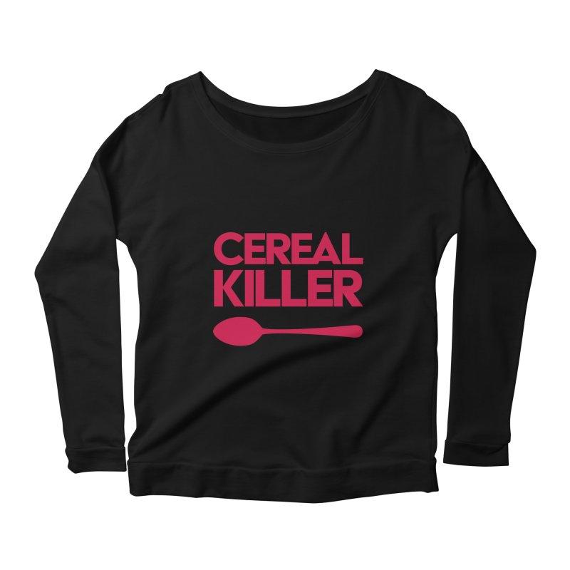Cereal Killer Women's Longsleeve Scoopneck  by Numb Skull