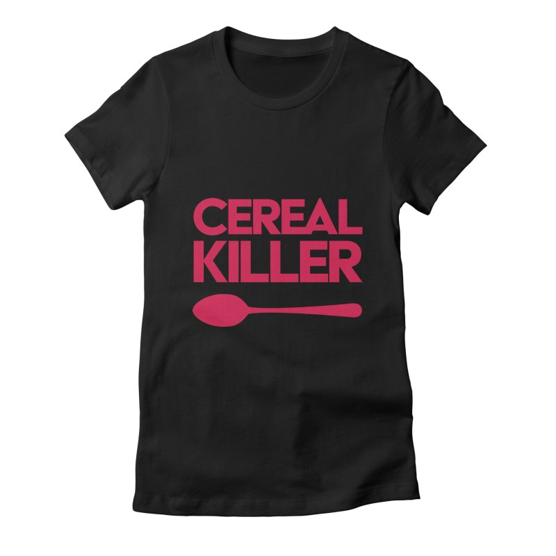 Cereal Killer Women's Fitted T-Shirt by Numb Skull