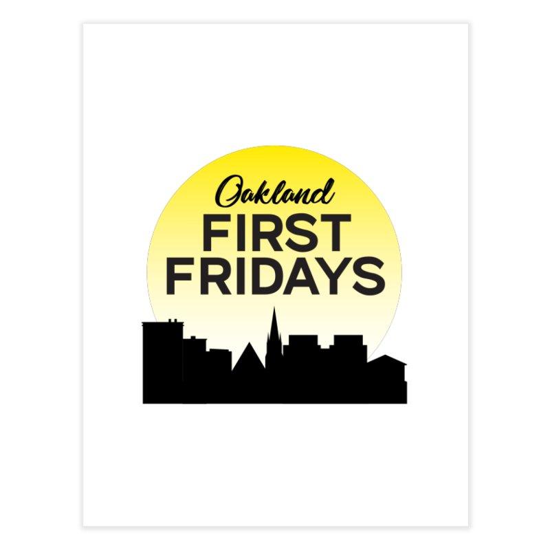 Oakland First Fridays (Sundown Logo) Home Fine Art Print by Oakland First Fridays Store