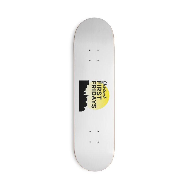 Oakland First Fridays (Left Sundown Logo) Accessories Skateboard by Oakland First Fridays Store